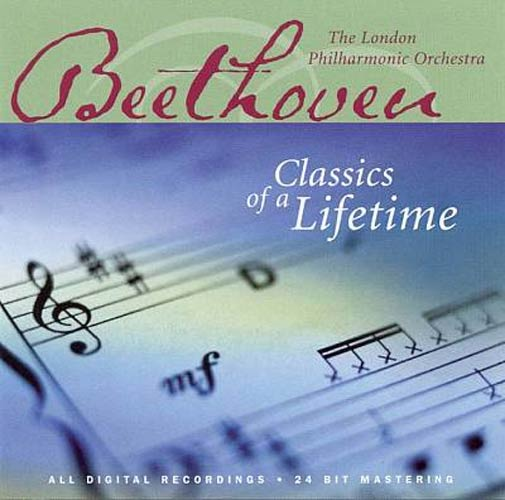 London Symphony Orchestra - Beethoven : Classics of a Lifetime