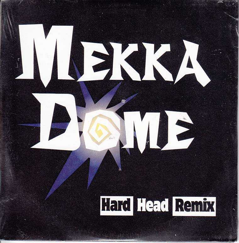 Mekka Dome - Hard Head Remix