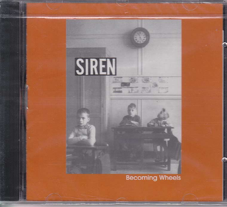 Siren - Becoming Wheels