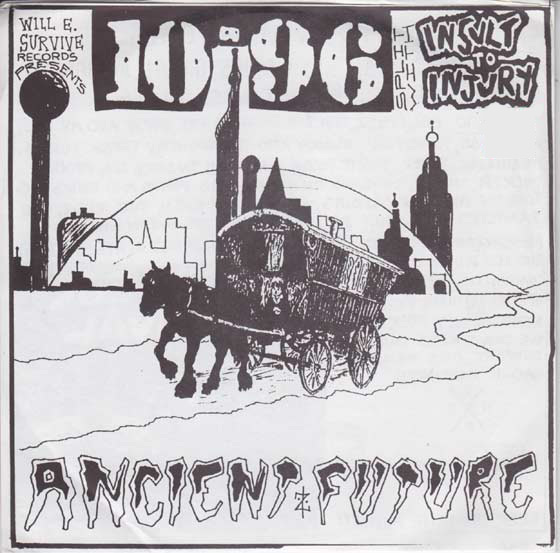 10-96 / Insult To Injury - Ancient Future