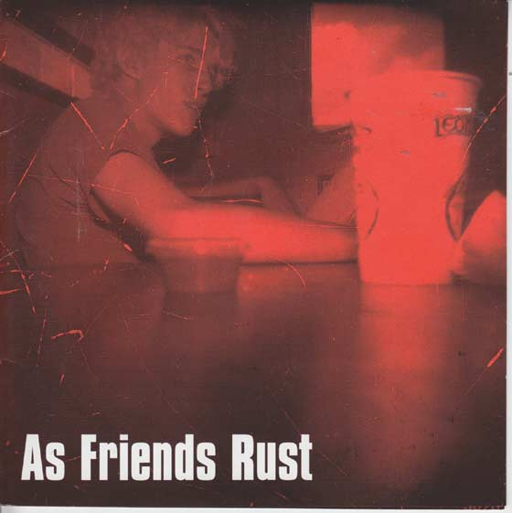 As Friends Rust - Self-Titled