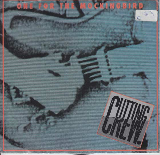 Cutting Crew - One for the Mockingbird