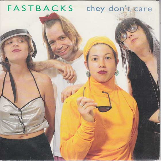 Fastbacks - They Don't Care