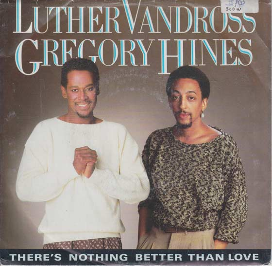 Luther Vandross & Gregory Hines - There's Nothing Better Than Love