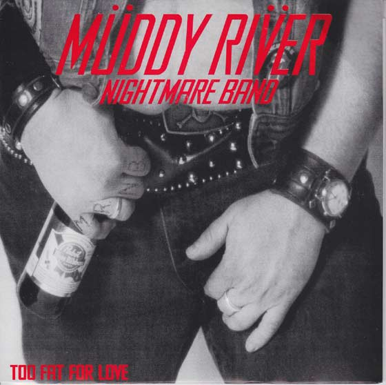 Muddy River Nightmare Band - Too Fat for Love