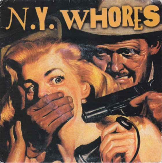 New York Whores - Play the Fool