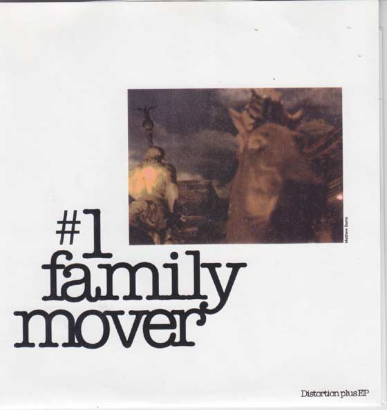 #1 Family Mover  - Distortion Plus
