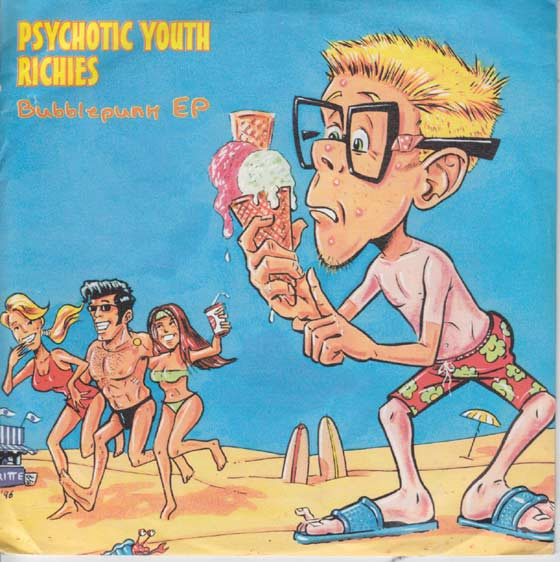 Psychotic Youth / Richies - Bubblepunk
