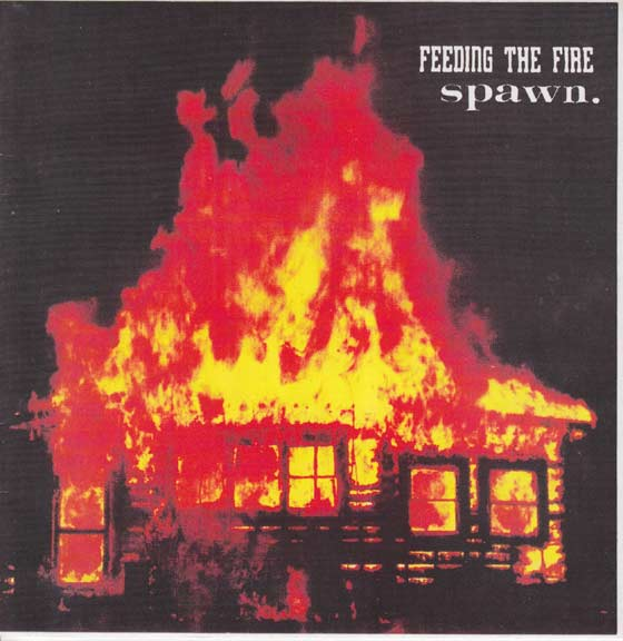 Feeding the Fire / Spawn - Split