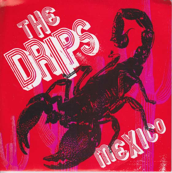 The Drips - Mexico