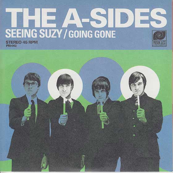 The A-Sides - Seeing Suzy / Going Gone