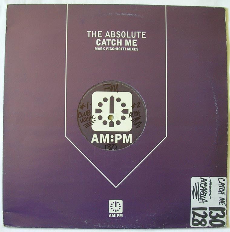 The Absolute - Catch Me (Mark Picchiotti Mixes)