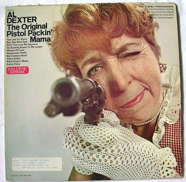 Al Dexter - The Original Pistol Packin Mama