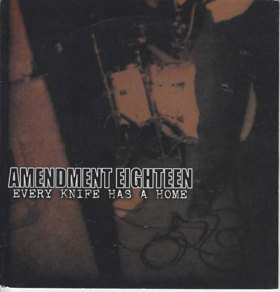 Amendment Eighteen - Every Knife Has A Home