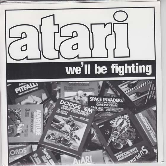 Atari - We'll Be Fighting