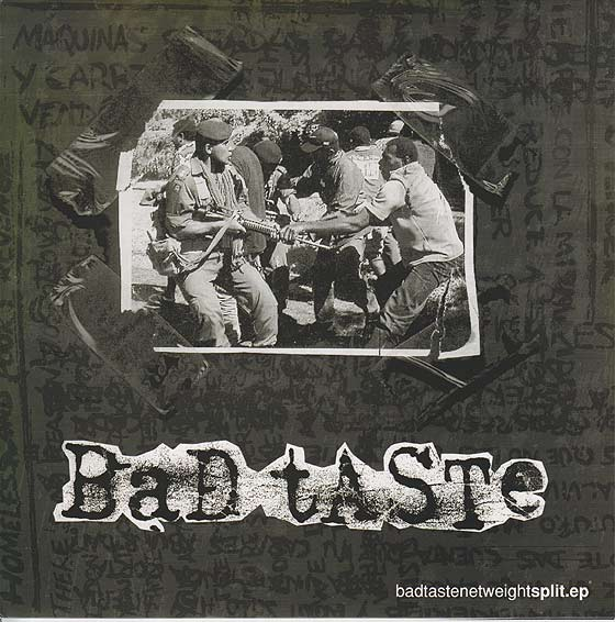 Bad Taste / Net Weight - Split