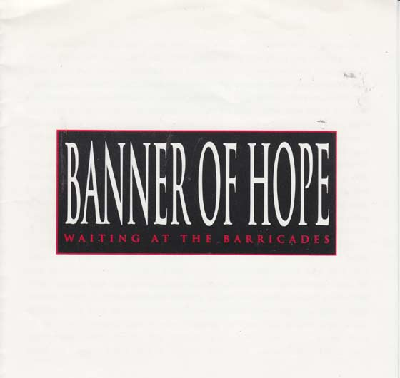 Banner Of Hope - Waiting at the Barricades