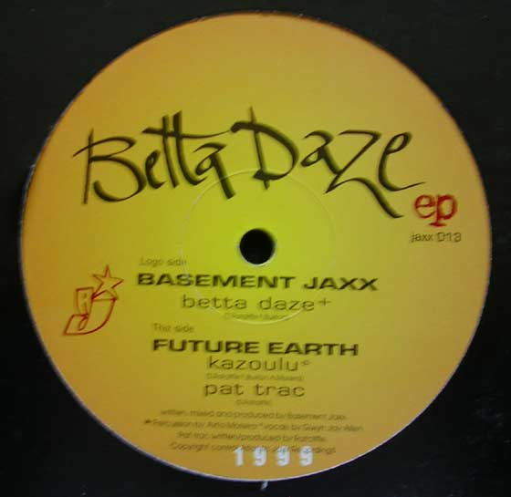 Basement Jaxx / Future Earth - Betta Daze