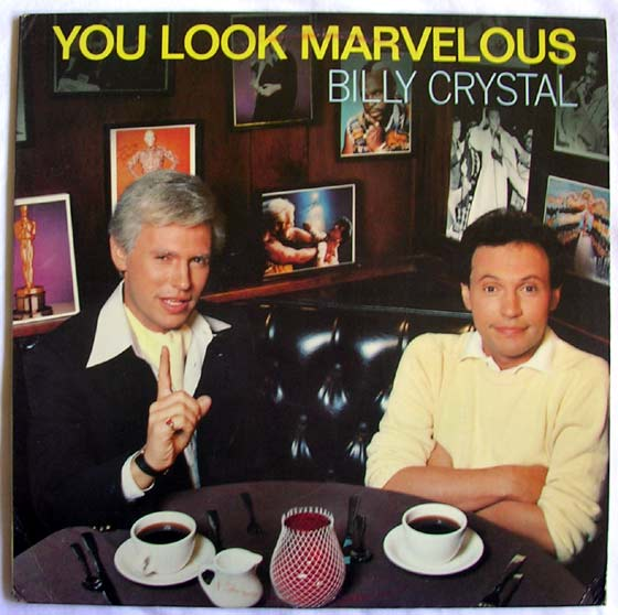 Billy Crystal You Look Marvelous By A Amp M Records