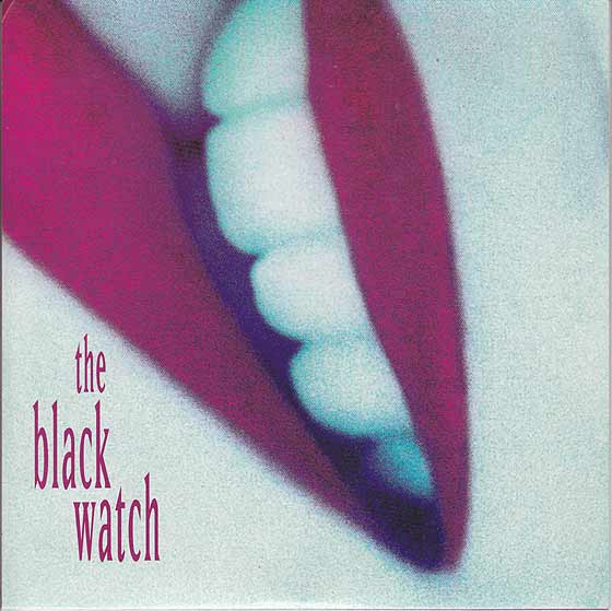 The Black Watch - I Feel So Weird / Steve Albini