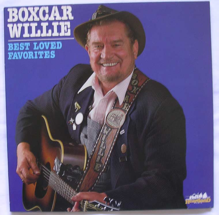 Boxcar Willie Best Loved Favorites By Heartland Music