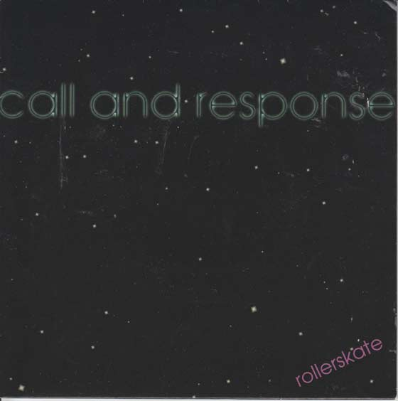 Call and Response - Rollerskate