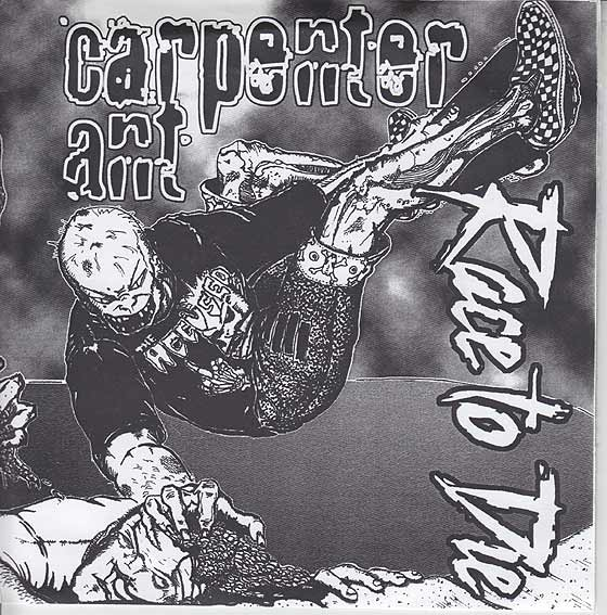 Carpenter Ant / Race To Die - Split