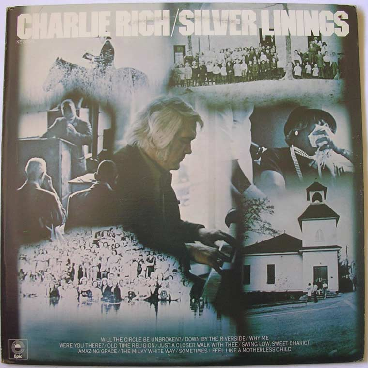 Charlie Rich - Silver Linings