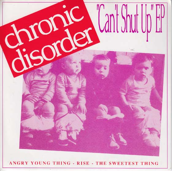 Chronic Disorder  - Can't Shut Up