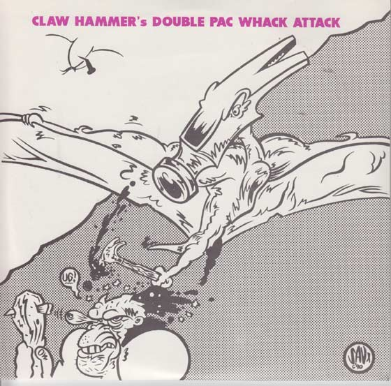 Claw Hammer - Double Pac Whack Attack
