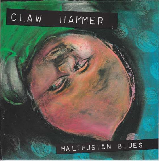 Claw Hammer - Malthusian Blues