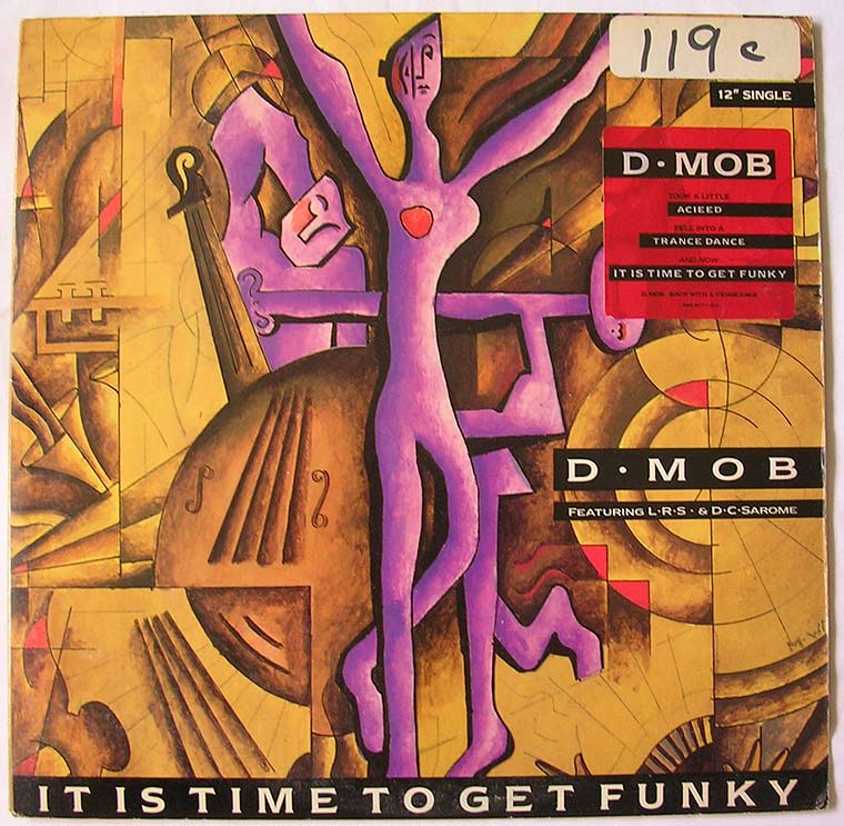 D Mob - It Is Time To Get Funky