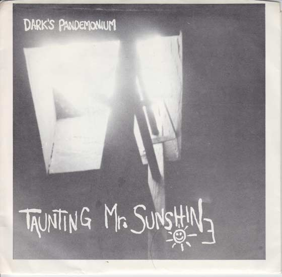 Dark's Pandemonium - Taunting Mr. Sunshine