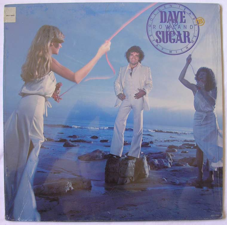 Dave And Sugar - Stay With Me/Golden Tears