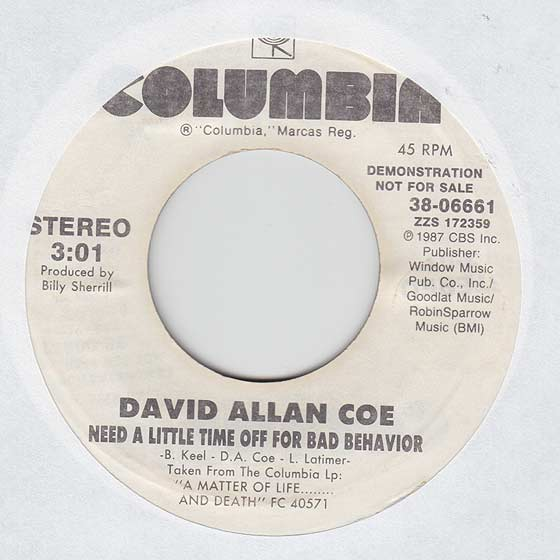 David Allan Coe - Need A Little Time Off For Bad Behavior
