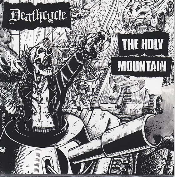 Deathcycle / The Holy Mountain - Ten Years Later / Birth