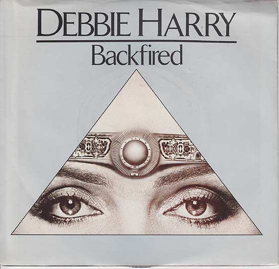Debbie Harry - Backfired / Military Rap