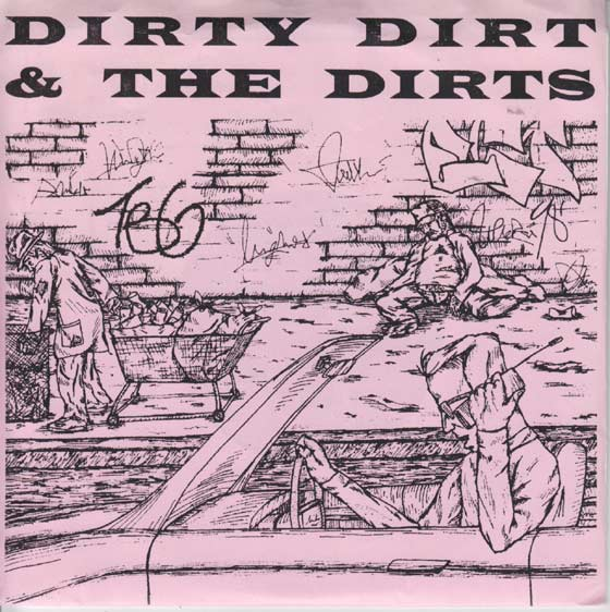 Dirty Dirt & the Dirts - Never There