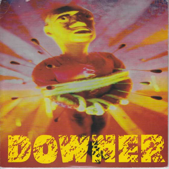 Downer - Dust / Steamroller