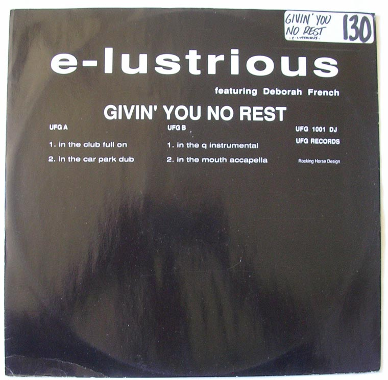 E-Lustrious - Givin You No Rest