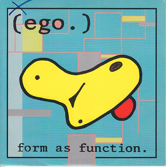 Ego - Form As Function