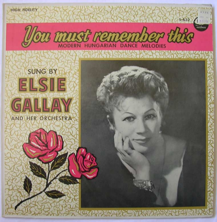 Elsie Gallay - You Must Remember This : Hungarian Dance Melodies