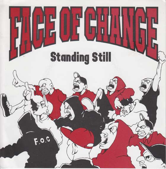 Face Of Change - Standing Still