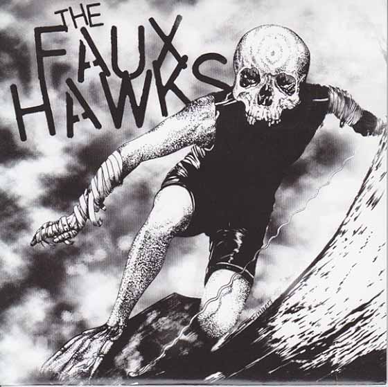 Hard Luck / Faux Hawks - Split