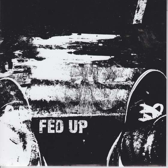 Fed Up - Self Titled