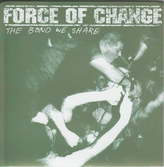 Force of Change - The Bond We Share