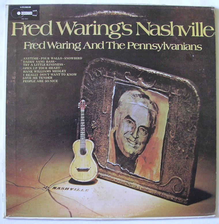 Fred Waring & the Pennsylvanians - Fred Waring's Nashville