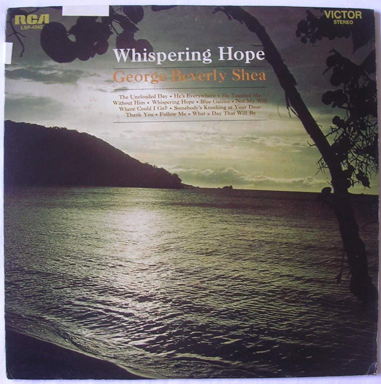 George Beverly Shea - Whispering Hope
