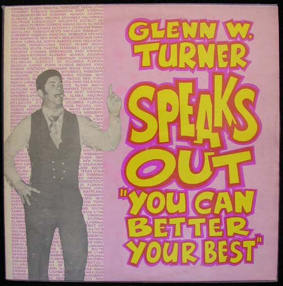 Glenn W Turner - Speaks Out You Can Better Your Best