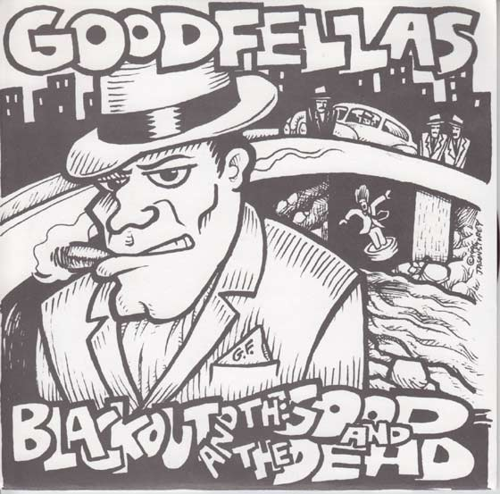 Goodfellas - Blackout